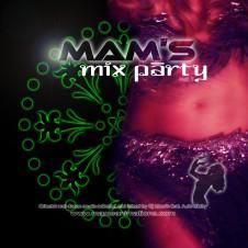 Mam's Mix Party