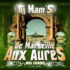 De Marseille aux Aurès