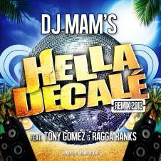 Hella Decalé Remix 2013
