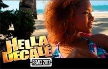 Hella Decalé Remix 2013 (feat. Tony Gomez & Ragga Ranks)